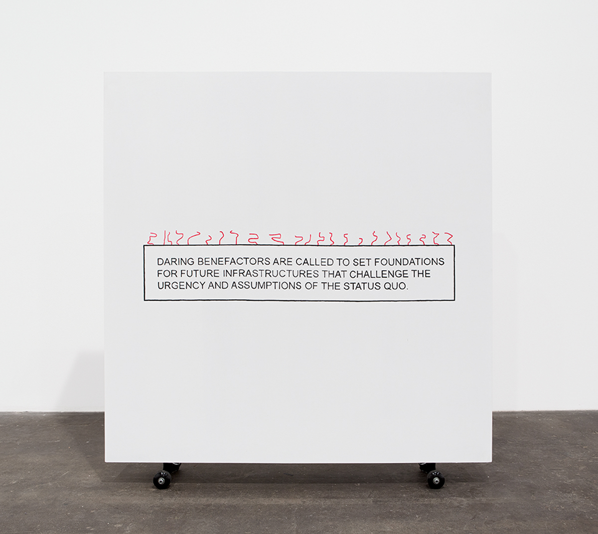 Side B: Daring Benefactors, 2014. Plywood, pine, printed text, flashe, wheels. 51 x 48 x 6 inches.